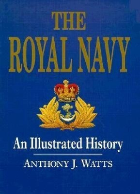 The Royal Navy: An Illustrated History als Buch