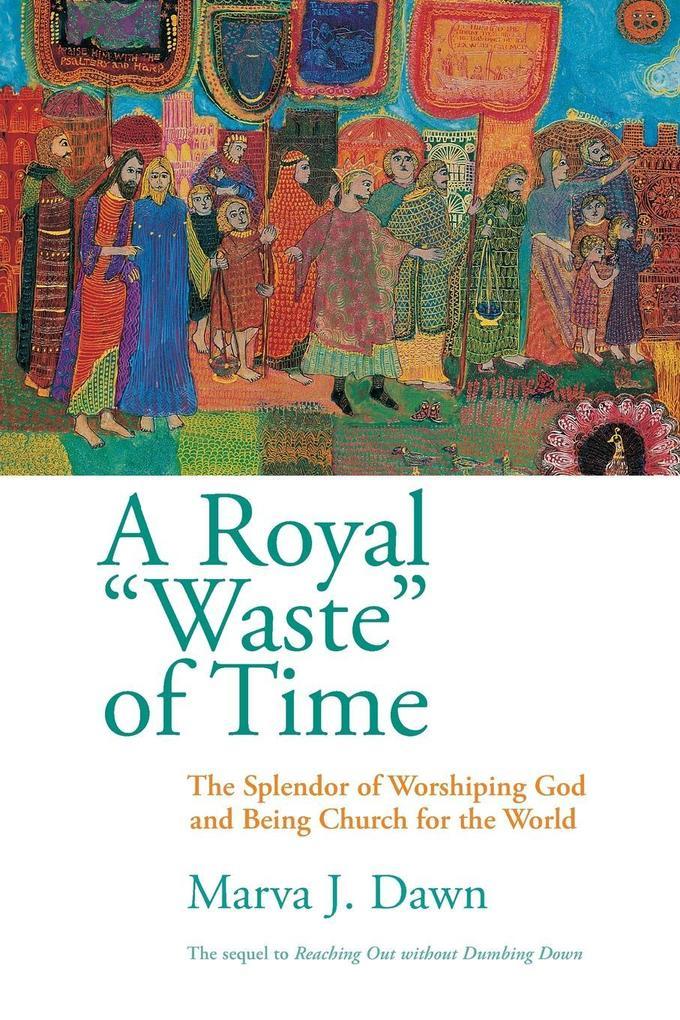 A Royal Waste of Time als Taschenbuch
