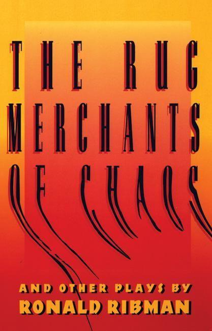 The Rug Merchants of Chaos and Other Plays als Taschenbuch