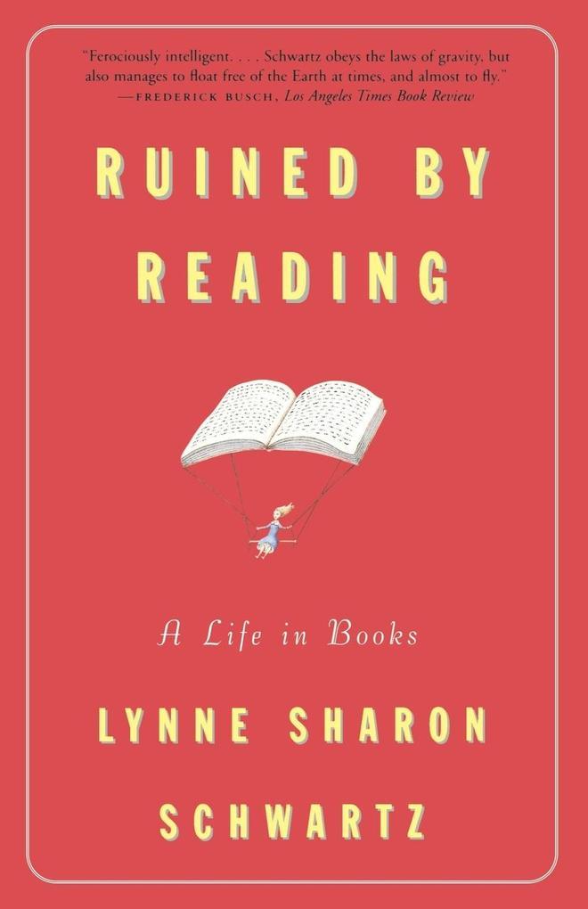 Ruined by Reading als Taschenbuch