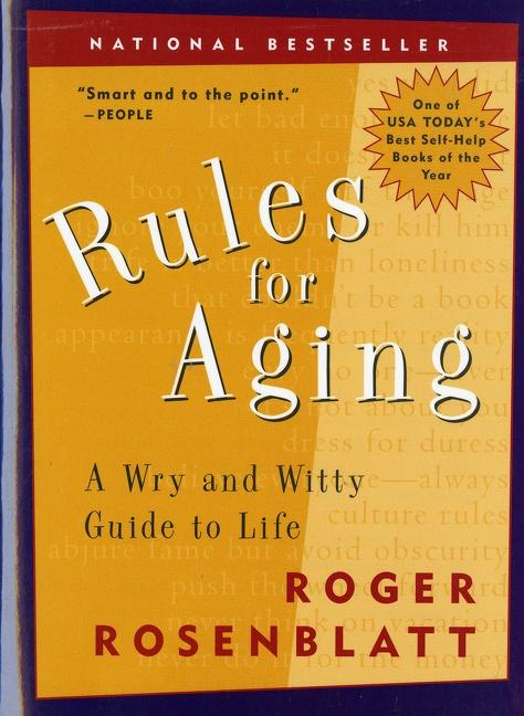 Rules for Aging: A Wry and Witty Guide to Life als Taschenbuch