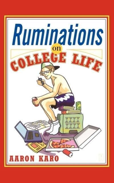 Ruminations on College Life als Taschenbuch
