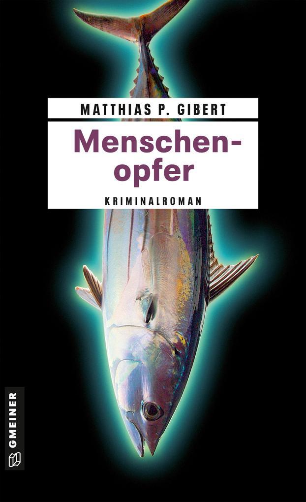 Menschenopfer als eBook von Matthias P. Gibert