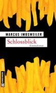 Schlossblick als eBook von Marcus Imbsweiler