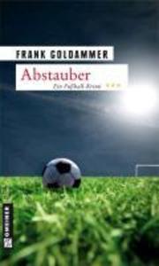 Abstauber als eBook von Frank Goldammer
