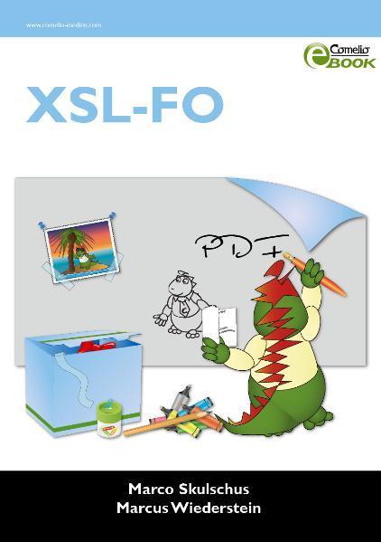 XSL-FO als eBook von Marco Skulschus, Marcus Wiederstein