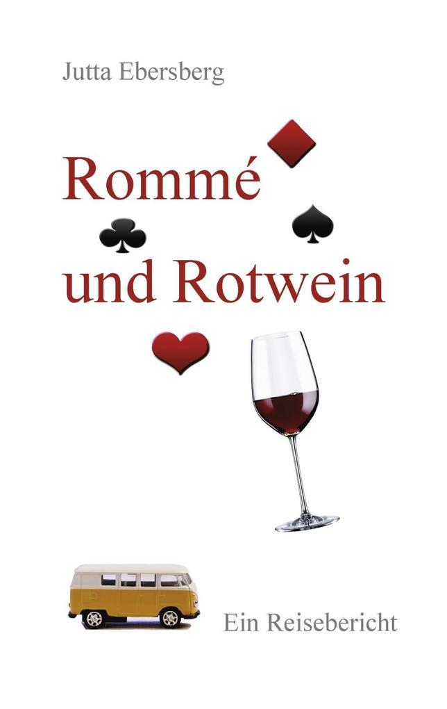 Rommé und Rotwein als eBook von Jutta Ebersberg