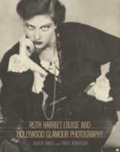 Ruth Harriet Louise and Hollywood Glamour Photography als Taschenbuch