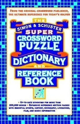 Simon & Schuster Super Crossword Puzzle Dictionary and Reference Book als Taschenbuch