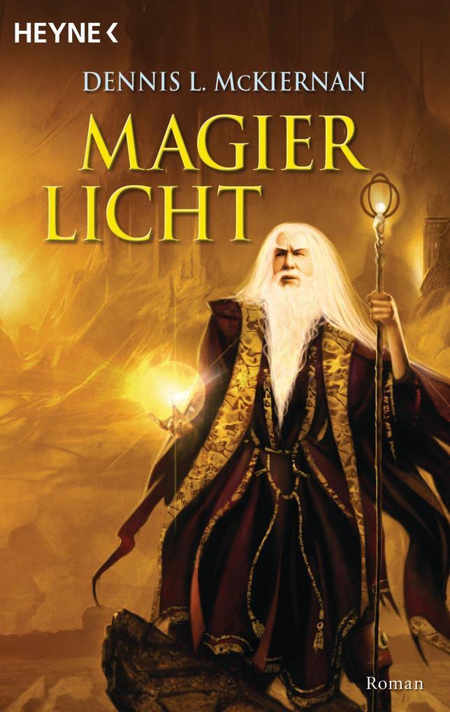 Magierlicht als eBook von Dennis L. McKiernan
