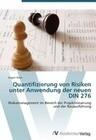Quantifizierung von Risiken unter Anwendung der neuen DIN 276
