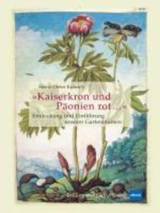 »Kaiserkron und Päonien rot...« als eBook