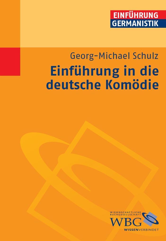 Einführung in die deutsche Komödie als eBook