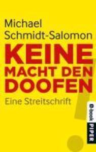 Keine Macht den Doofen als eBook von Michael Schmidt-Salomon