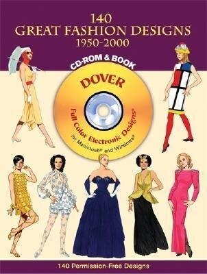 140 Great Fashion Designs, 1950-2000, CD-ROM and Book als Taschenbuch