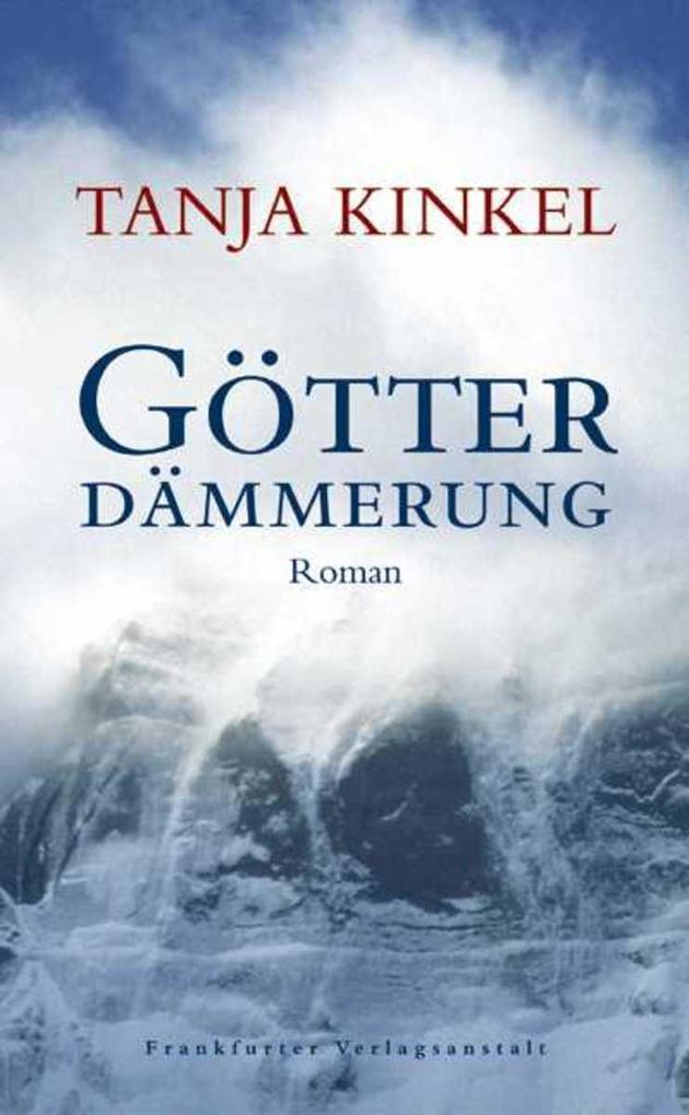 Götterdämmerung als eBook von Tanja Kinkel