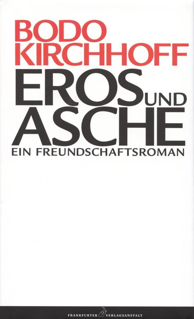 Eros und Asche als eBook
