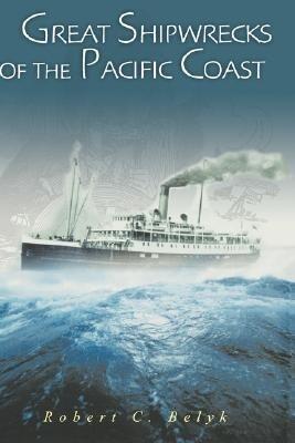 Great Shipwrecks of the Pacific Coast als Buch