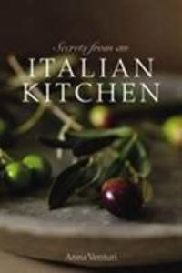 Secrets from an Italian Kitchen als Buch
