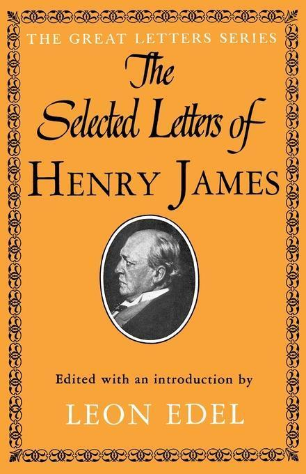 The Selected Letters of Henry James als Taschenbuch