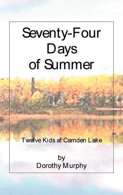 Seventy-Four Days of Summer als Buch
