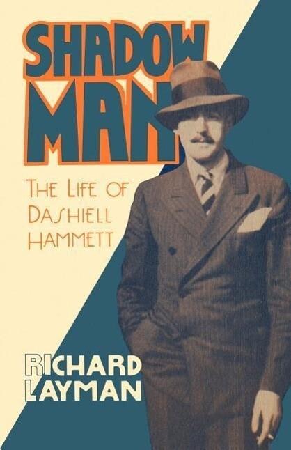 Shadow Man: The Life of Dashiell Hammett als Taschenbuch