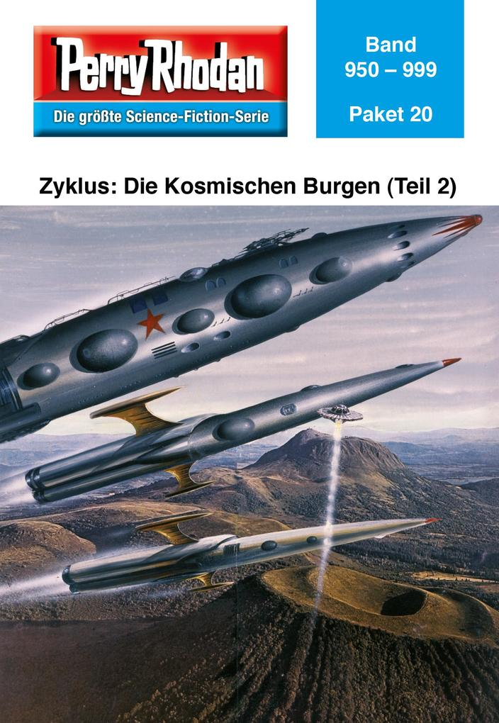 Perry Rhodan-Paket 20: Die Kosmischen Burgen (Teil 2) als eBook von