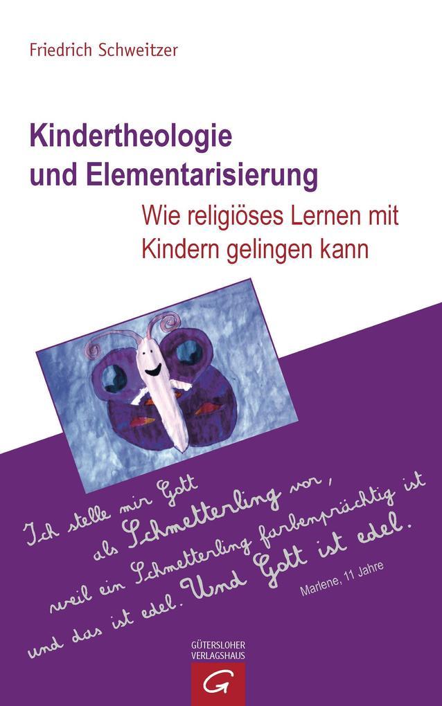 Kindertheologie und Elementarisierung als eBook