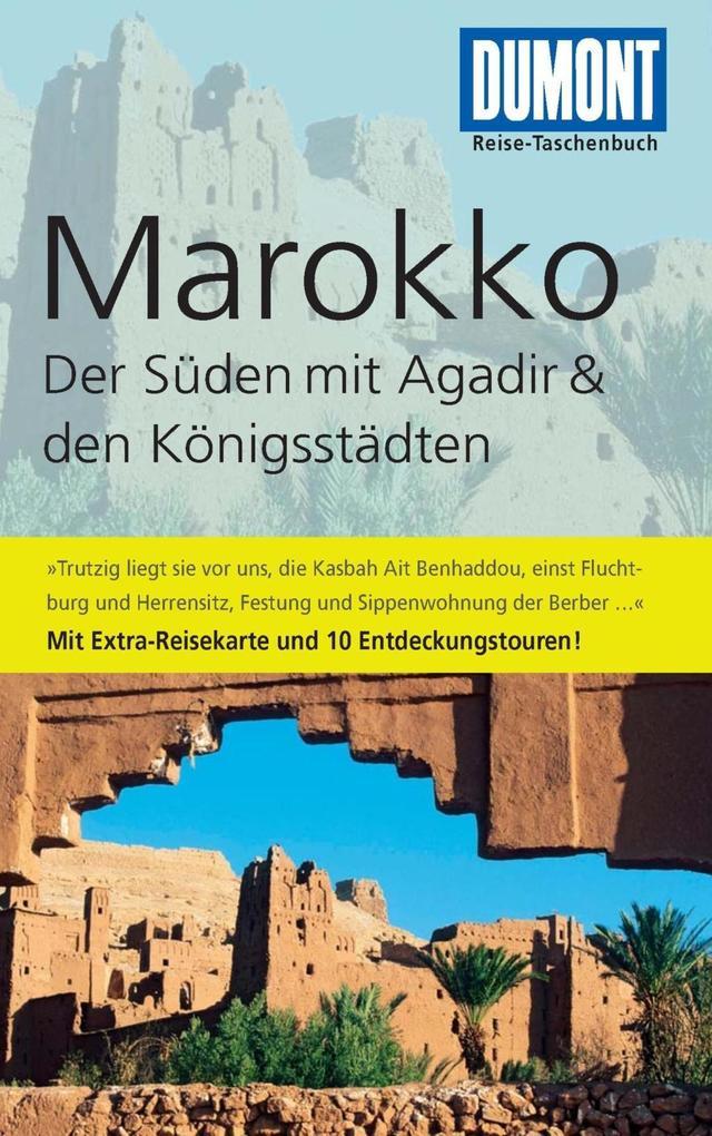 DuMont Reise-Taschenbuch Reiseführer Marokko, Der Süden mit Agadir als eBook von Hartmut Buchholz - Dumont Reiseverlag