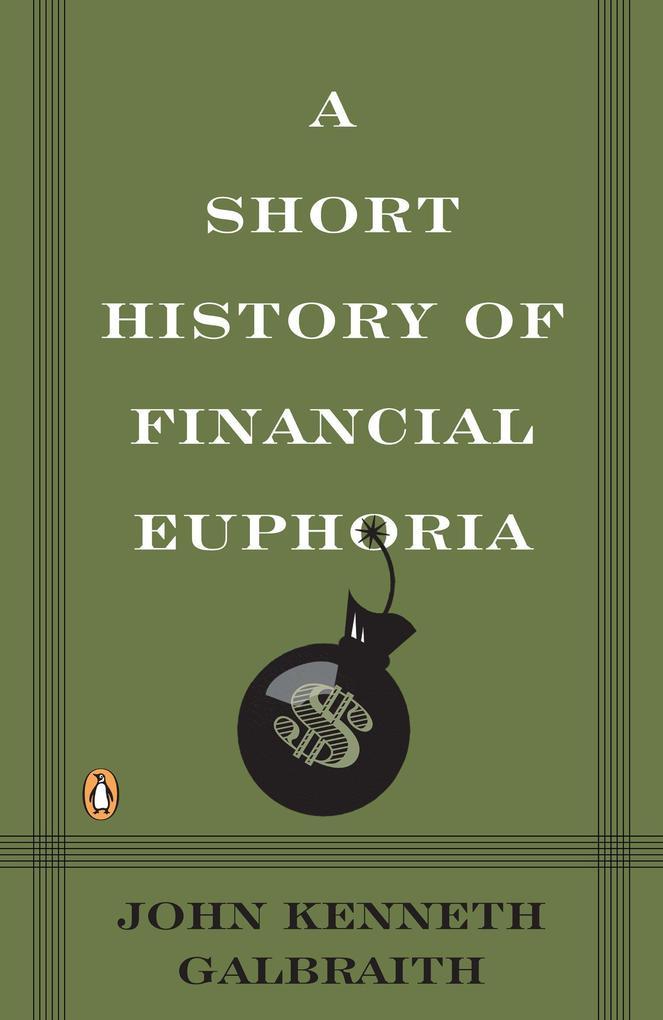 A Short History of Financial Euphoria als Taschenbuch