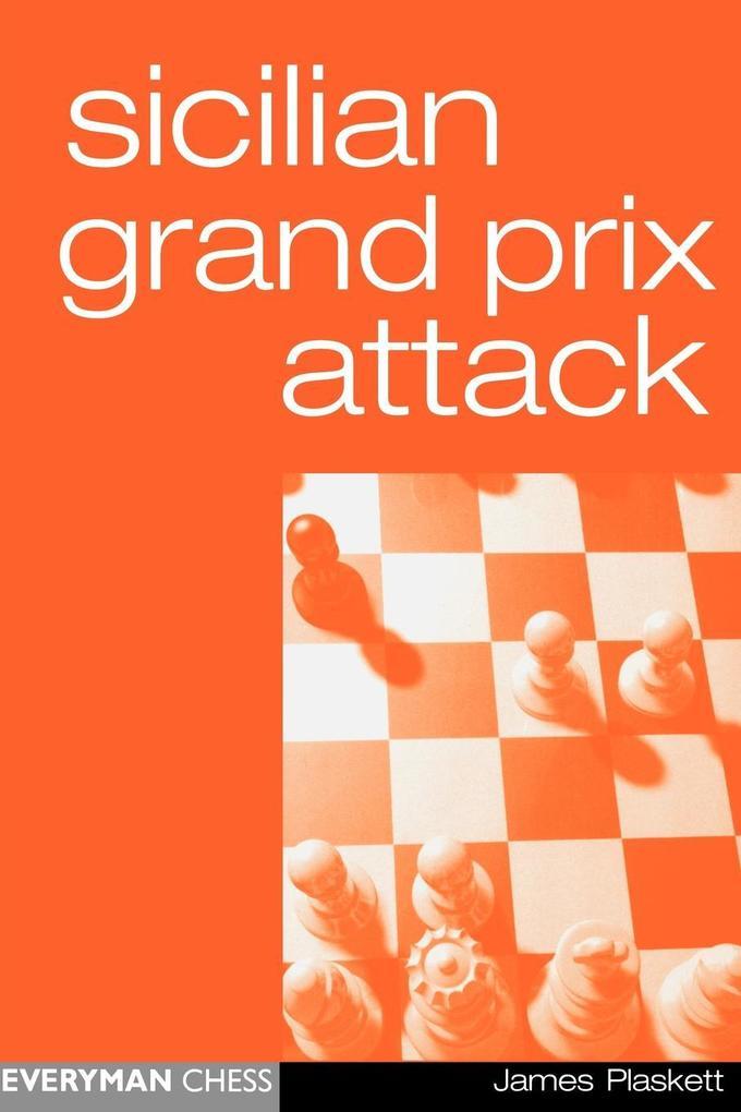 Sicilian Grand Prix Attack als Taschenbuch