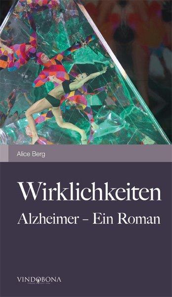 Wirklichkeiten als Taschenbuch von Alice Berg - Vindobona Verlag