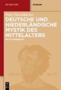 Deutsche und niederländische Mystik des Mittelalters als eBook pdf