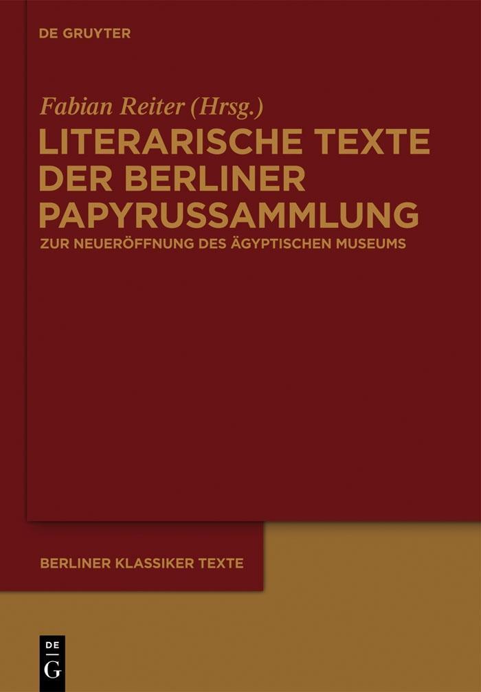 Literarische Texte der Berliner Papyrussammlung als eBook