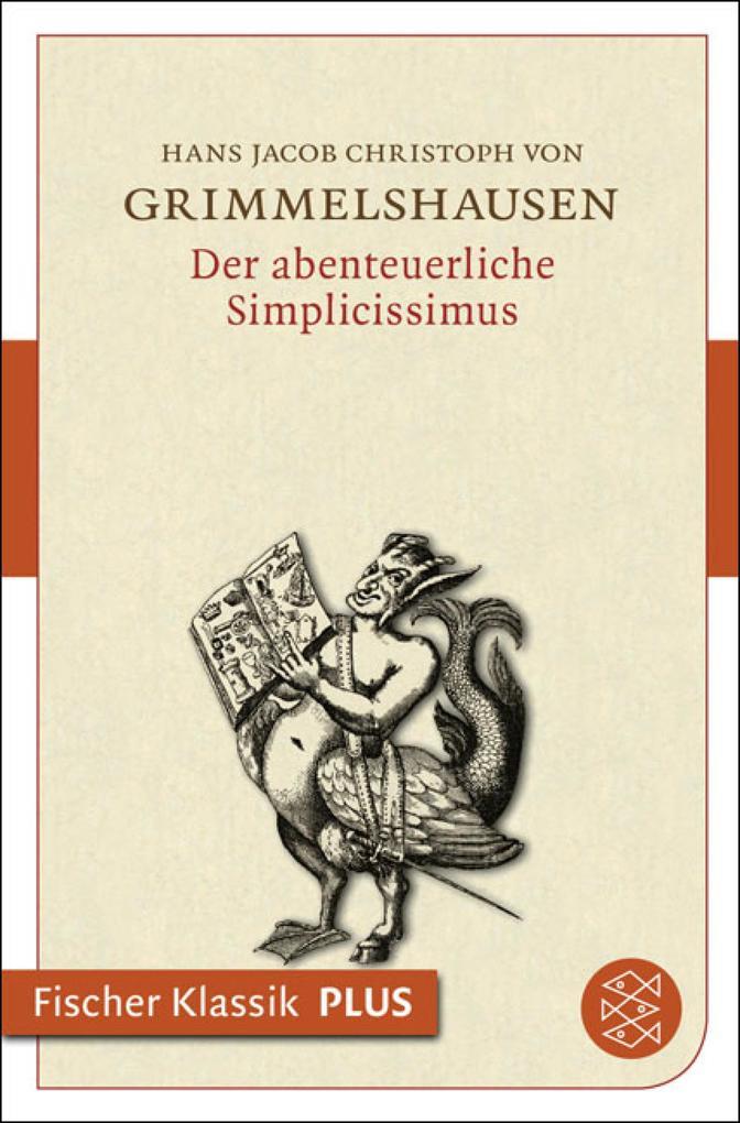 Der abenteuerliche Simplicissimus als eBook von Johann Jacob Christoph Grimmelshausen