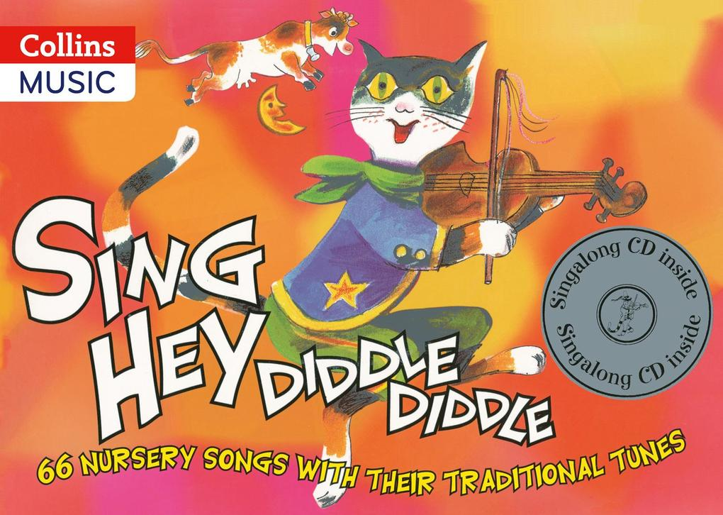 Sing Hey Diddle Diddle (Book + CD) als Buch