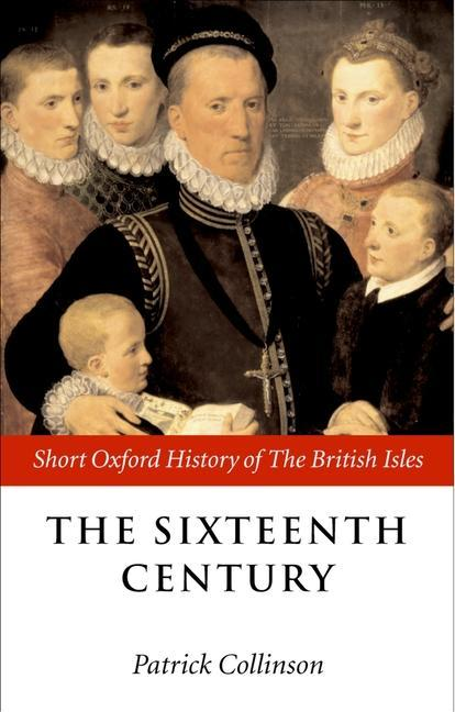 The Sixteenth Century: 1485-1603 als Buch
