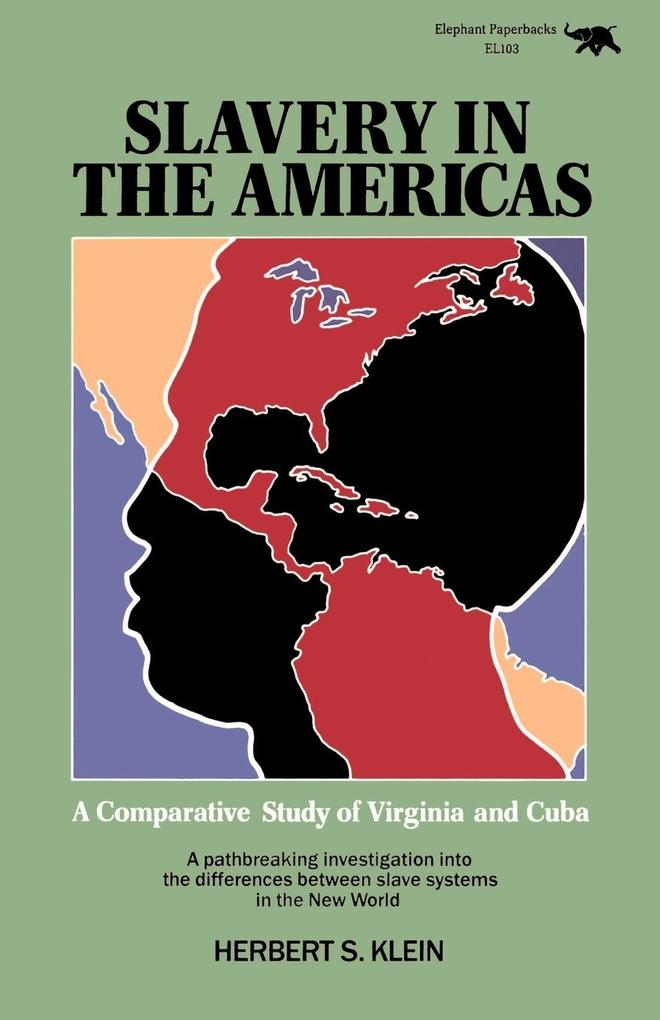 Slavery in the Americas: A Comparative Study of Virginia and Cuba als Taschenbuch