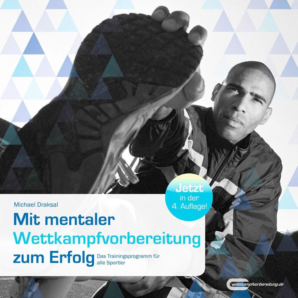 Mit mentaler Wettkampfvorbereitung zum Erfolg als eBook