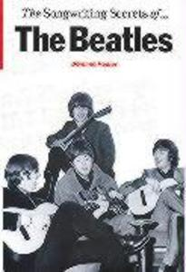 "The Songwriting Secrets of the ""Beatles"" als Buch"