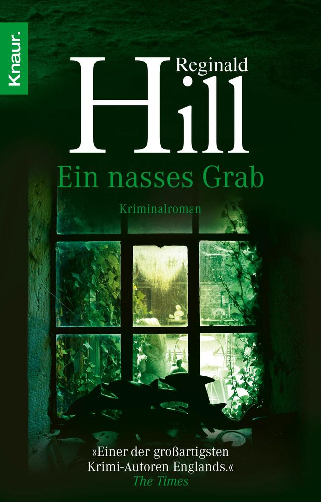 Ein nasses Grab als eBook von Reginald Hill