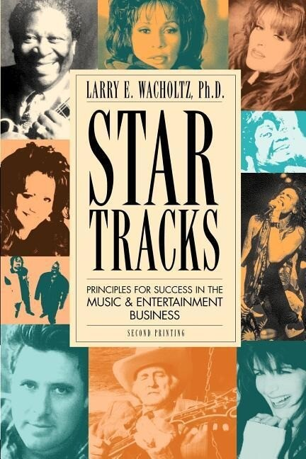 Star Tracks: Principles for Success in the Music & Entertainment Business als Taschenbuch