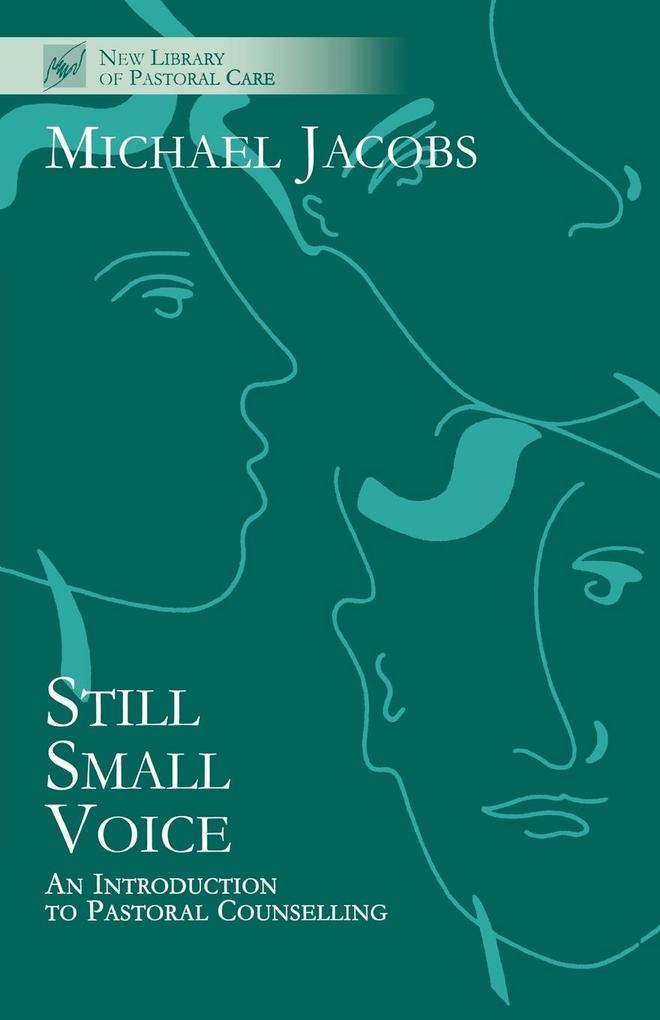 Still Small Voice - An Introduction to Pastoral Counselling als Buch