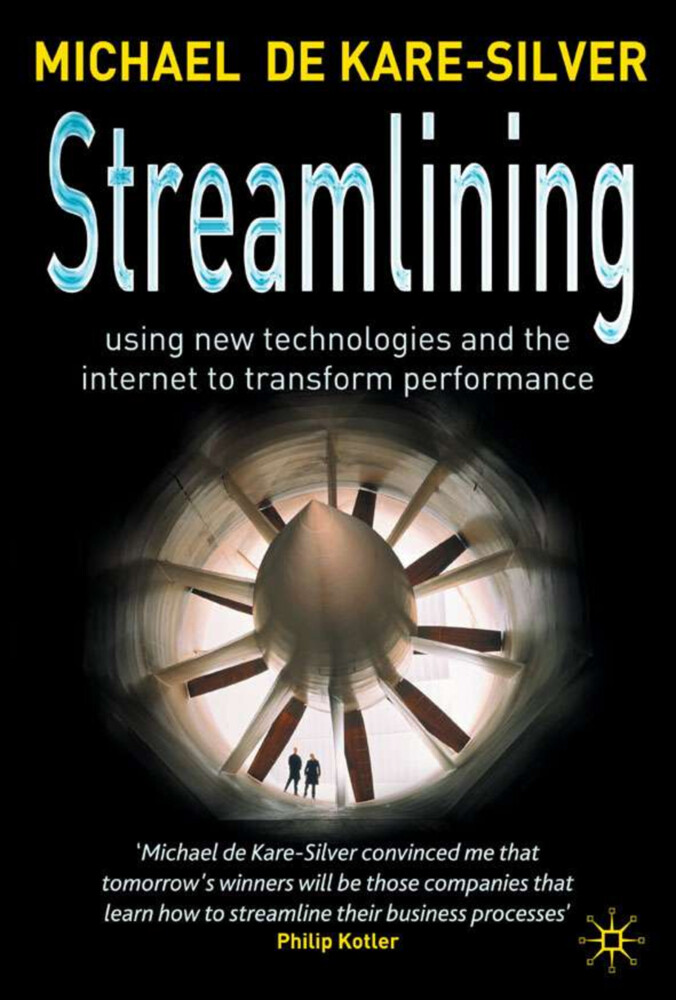 Streamlining: Using New Technologies and the Internet to Transform Performance als Buch