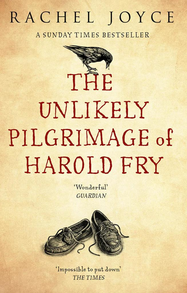The Unlikely Pilgrimage Of Harold Fry als eBook