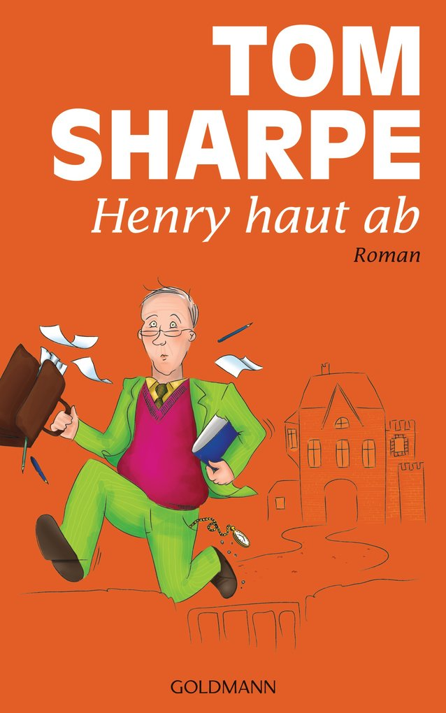 Henry haut ab als eBook von Tom Sharpe