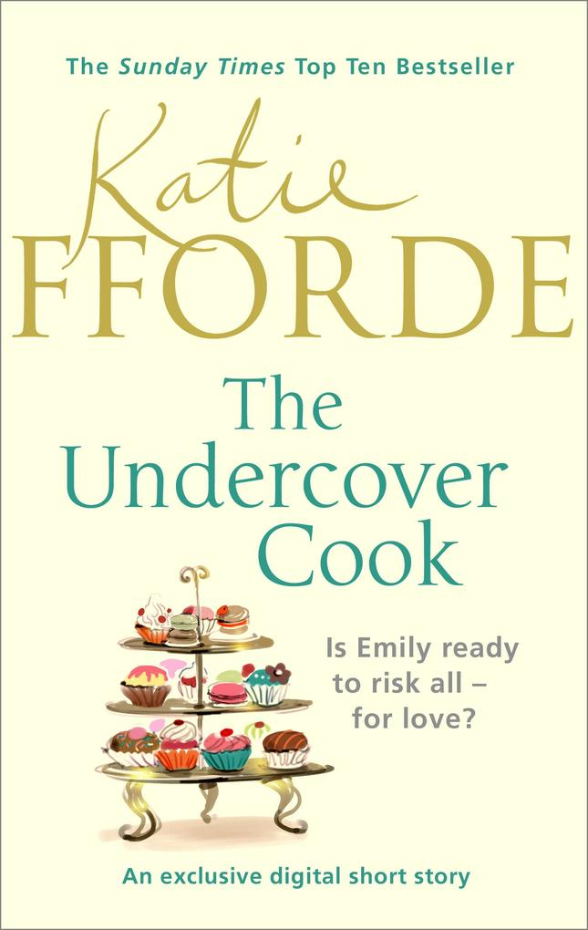 The Undercover Cook als eBook von Katie Fforde