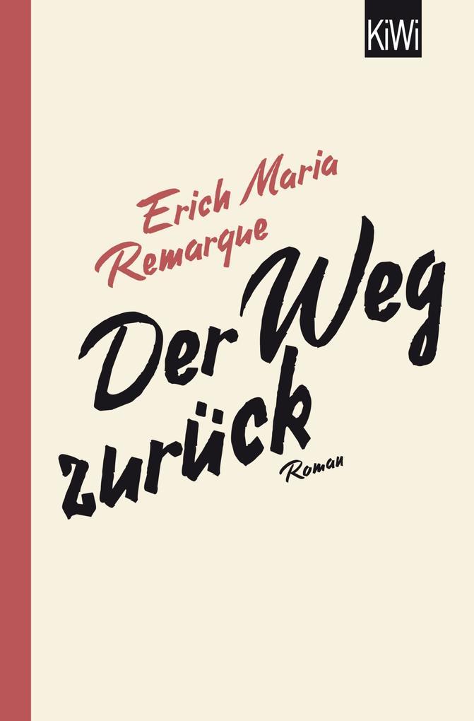 Der Weg zurück als eBook von E.M. Remarque