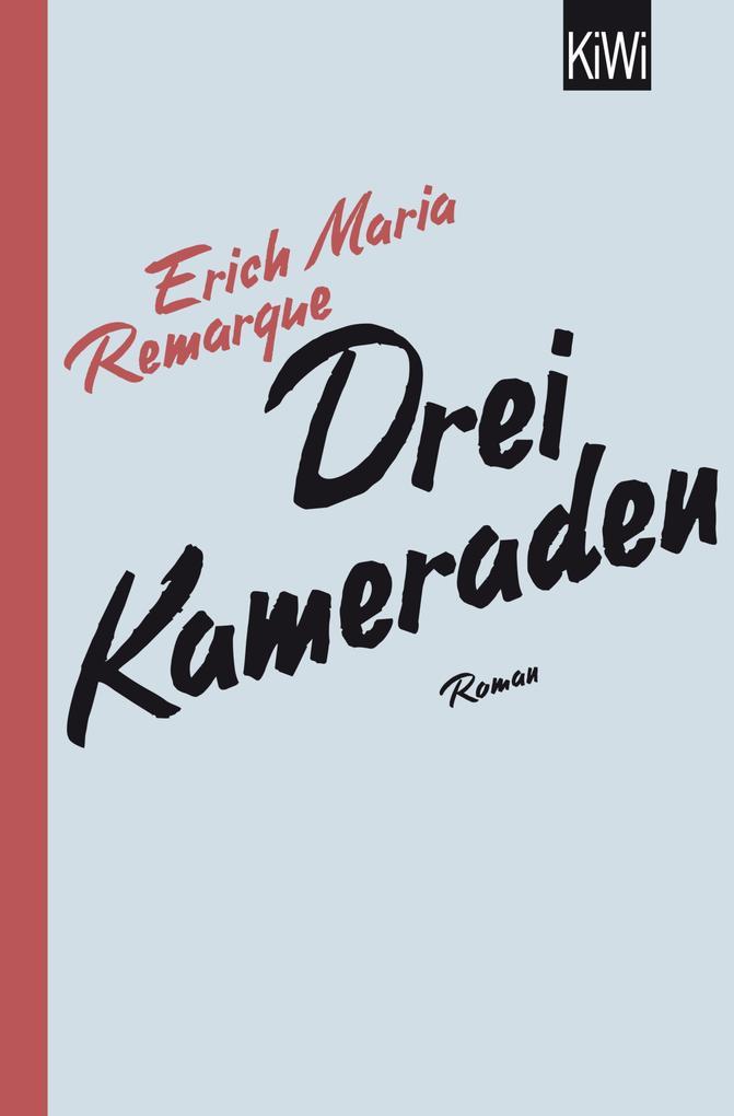 Drei Kameraden als eBook von E.M. Remarque