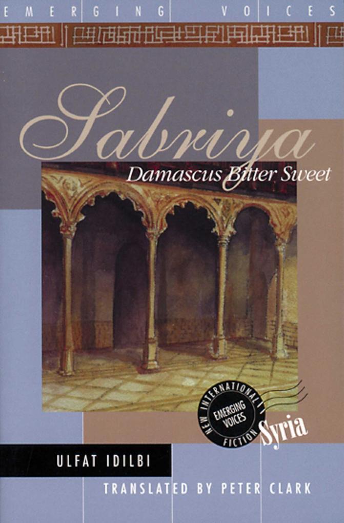 Sabriya: Damascus Bitter Sweet als Buch
